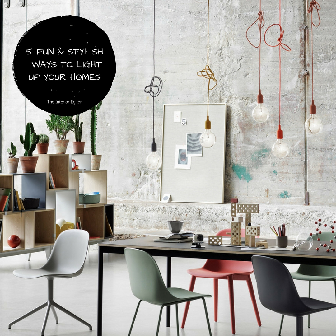 The Light Bulb - 5 Fun & Stylish Ways to Light Up Your Homes